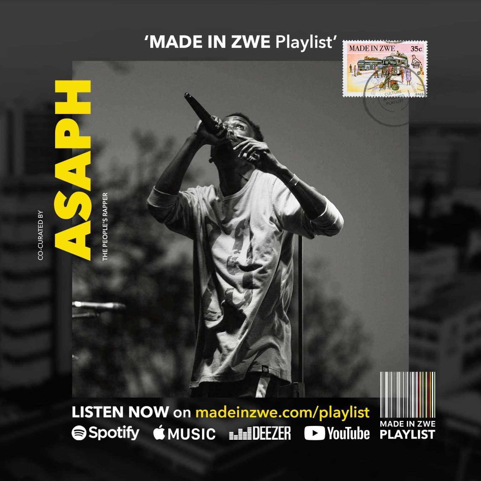 MADE IN ZWE Playlist ASAPH